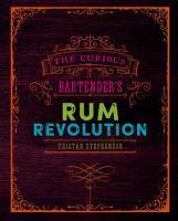 The Curious Bartender s Rum Revolution PDF