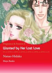 Wanted by Her Lost Love: Harlequin Comics