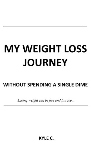 My Weight Loss Journey  without Spending a Single Dime