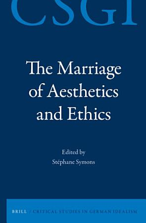 The Marriage of Aesthetics and Ethics PDF