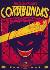 Cortabundas – O Maníaco de José Walter