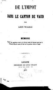 De l'impôt dans le Canton de Vaud: mémoire