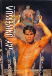 Gay Universum: Kurzgeschichten aus der schwulen Welt