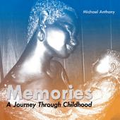 Memories: A Journey Through Childhood