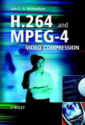 H.264 and MPEG-4 Video Compression: Video Coding for Next-generation Multimedia