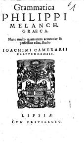 Grammatica Philippi Melanch. Graeca