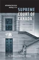 Attitudinal Decision Making in the Supreme Court of Canada PDF