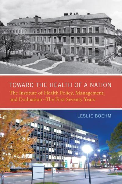 Toward the Health of a Nation