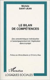 LE BILAN DE COMPÉTENCES: Des caractéristiques individuelles à l'accompagnement de l'implication dans le projet
