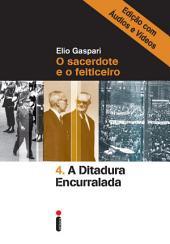 A ditadura encurralada – Edição com áudios e vídeos