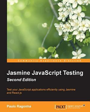 Jasmine JavaScript Testing   Second Edition PDF
