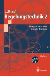 Regelungstechnik 2: Mehrgrößensysteme, Digitale Regelung, Ausgabe 3