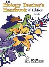 The Biology Teacher s Handbook PDF