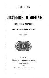 Discours sur l'histoire moderne des deux mondes: Band 2