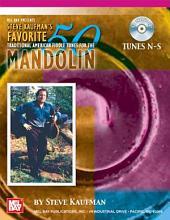 Steve Kaufman's Favorite 50 Mandolin, Tunes N-S