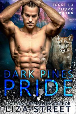 The Dark Pines Pride  Books 1 3
