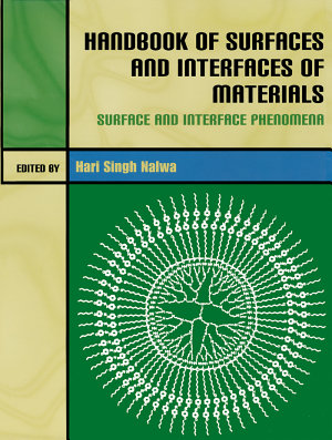 Handbook of Surfaces and Interfaces of Materials, Five-Volume Set