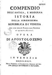 Compendio dell'antica e moderna istoria della serenissima republica di Venezia