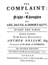 The complaint: or, Night-thoughts on life, death, & immortality