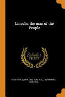 Lincoln  the Man of the People