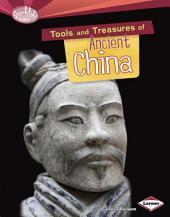 Tools and Treasures of Ancient China