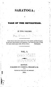 Saratoga: A Tale of the Revolution : in Two Volumes