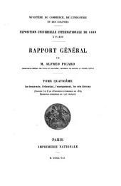 Rapport général: Les beaux-arts, l'éducation, l'enseignement, les arts libéraux
