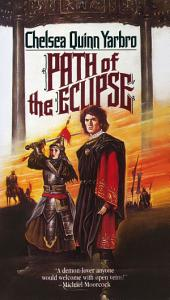 Path of the Eclipse: A Novel of the Count Saint-Germain