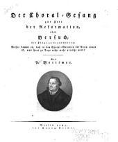 Der Choral-Gesang zur Zeit der Reformation