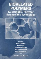 Biorelated Polymers: Sustainable Polymer Science and Technology