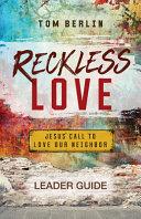 Reckless Love Leader Guide