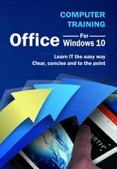 Computer Training: Office for Windows 10