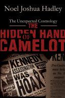 The Hidden Hand of Camelot