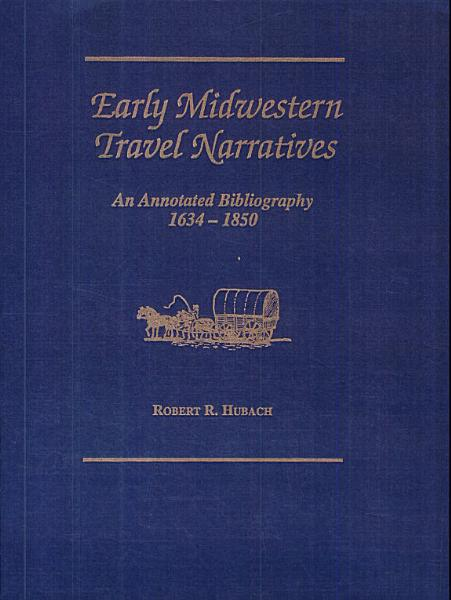 Download Early Midwestern Travel Narratives Book