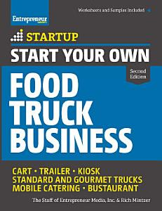 Start Your Own Food Truck Business Book