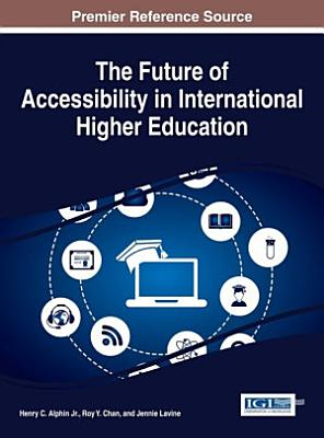 The Future of Accessibility in International Higher Education PDF