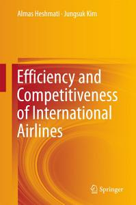 Efficiency and Competitiveness of International Airlines