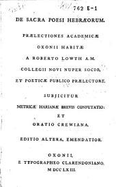 De sacra poesi Hebræorum prælectiones academicæ Oxonii habitæ
