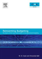 The Impact of Local Government Modernisation Policies on Local Budgeting-CIMA Research Report: The impact of third way modernisation on local government budgeting