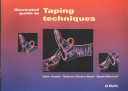 Illustrated Guide to Taping Techniques