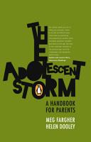 The Adolescent Storm   A handbook for parents PDF