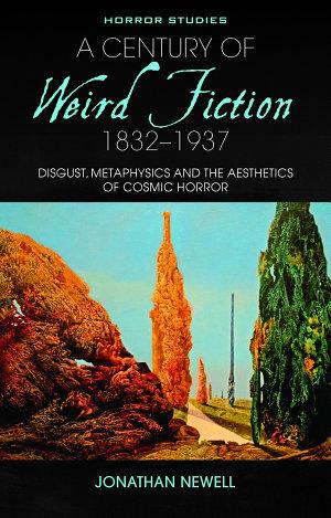 A Century of Weird Fiction, 1832-1937