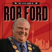 The Little Book of Rob Ford