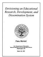 Envisioning an Educational Research, Development, and Dissemination System