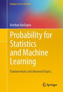 Probability for Statistics and Machine Learning Book
