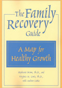 The Family Recovery Guide