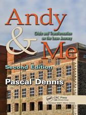 Andy & Me, Second Edition: Crisis & Transformation on the Lean Journey, Edition 2