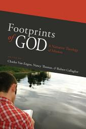 Footprints of God: A Narrative Theology of Mission