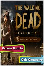 The Walking Dead Game Guide