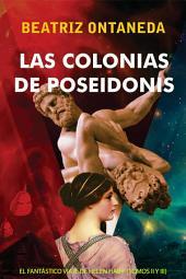 Las colonias de Poseidonis: El fantástico viaje de Helen Haiff II y III